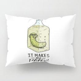 It makes me Happy! Pillow Sham