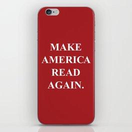 Make America Read Again. iPhone Skin