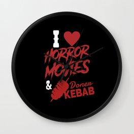 I Love Horror Movies And Doner Kebab Wall Clock