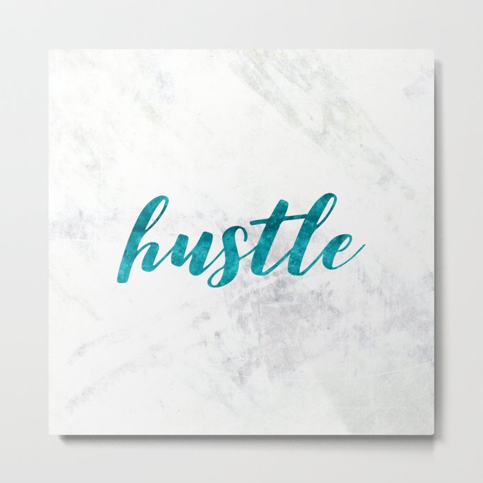 Blue Hustle Text Marble Metal Print