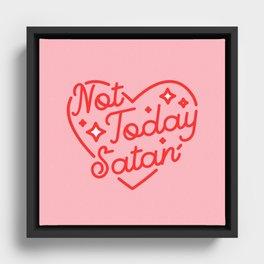 not today satan II Framed Canvas