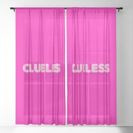 Clueless I Sheer Curtain