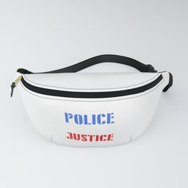 Police Everywhere Justice Nowhere Police Brutality Gift Fanny Pack