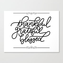 Thankful & Blessed Canvas Print