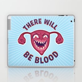 Crazed Uterus, There Will Be Blood Laptop & iPad Skin