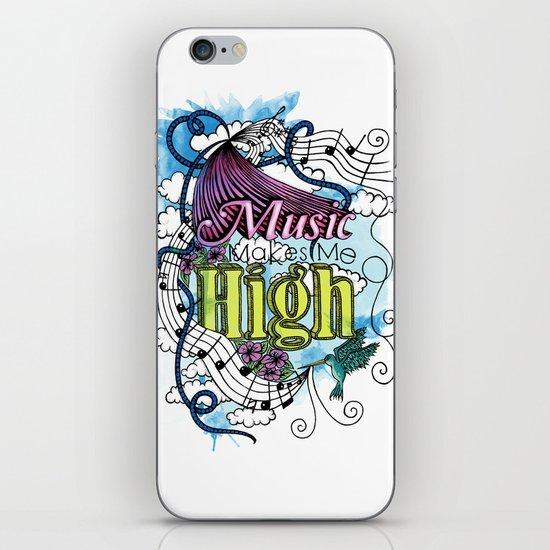 Music Makes Me High iPhone & iPod Skin