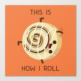 Cartwheeling Cinnamon Roll Canvas Print