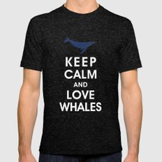 Keep Calm and Love Whales X-LARGE Tri-Black Mens Fitted Tee