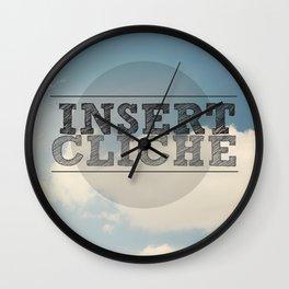 Insert Cliche Wall Clock