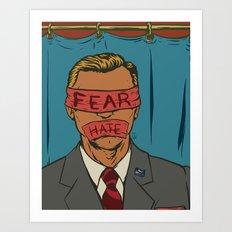 The Fear Hate Factor Art Print