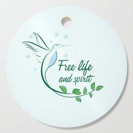 Hummingbird Free Life Quote Cutting Board