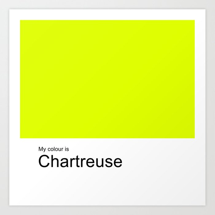 My colour is Chartreuse Art Print by photopictures | Society6