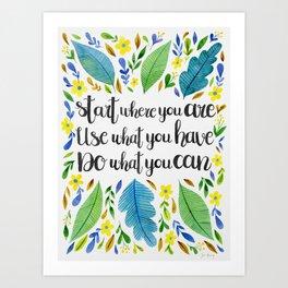Start Where You Are Art Print