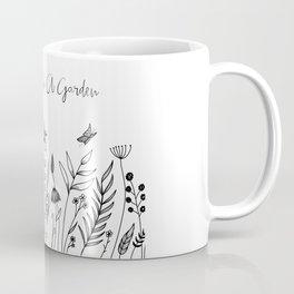 Life Began In A Garden Coffee Mug