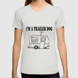 I'm a Trailer Dog T-shirt