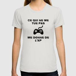 gaming geek ce qui ne me tue pas me donne de l'xp T-shirt