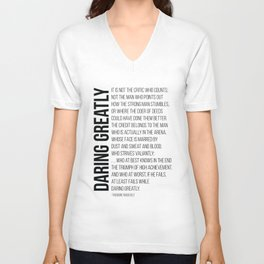 Daring greatly, It is not the critic who counts, the credit belongs to the Man in the Arena - Quote  Unisex V-Neck