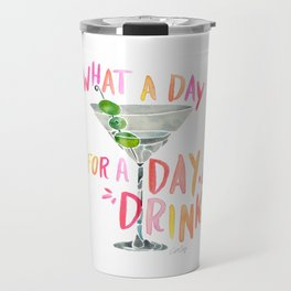 What a Day for a Day Drink – Melon Typography Travel Mug