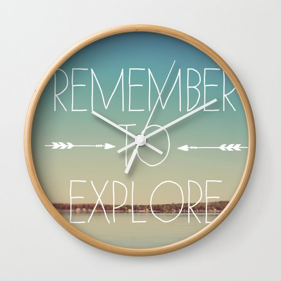 Remember to Explore Wall Clock