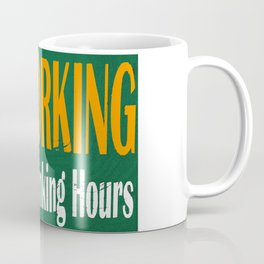 NO WORKING DURING DRINKING HOURS VINTAGE SIGN Coffee Mug