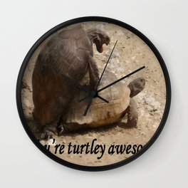 You're Turtley Awesome Wall Clock