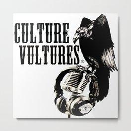 Culture Vultures Metal Print