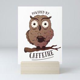 Powered By Caffeine Owl Mini Art Print