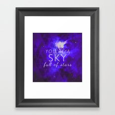 You're A Sky Framed Art Print