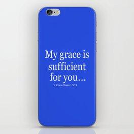 My grace is sufficient...2 Corinthians 12:9 - Bible verse iPhone Skin