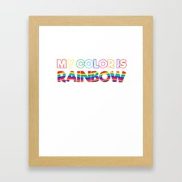 My Color Is Rainbow Framed Art Print