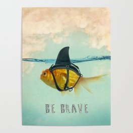 Be Brave - Brilliant Disguise Poster