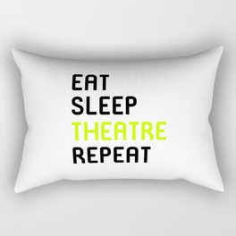 Eat Sleep Theatre Thespian School Rectangular Pillow