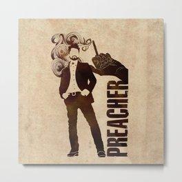 Preacher Metal Print