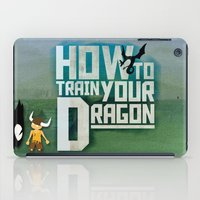how to train your dragon iPad Cases featuring HOW TO TRAIN YOUR DRAGON - Fantasy | Animation | Movie | Fantastic | Childer | Sci-fi by Gianluca Lucchese
