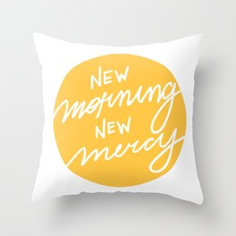 New Morning New Mercy Throw Pillow