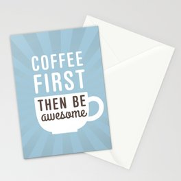 Coffee First Then Be Awesome Stationery Cards