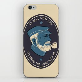 To Hell With Luck! iPhone Skin