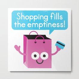 Retail Therapy Metal Print