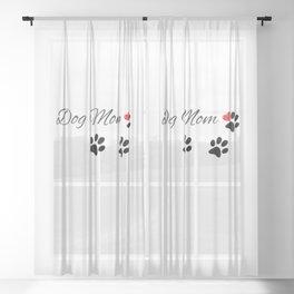 Dog Mom  Sheer Curtain