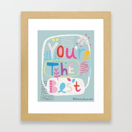 You're the Best Framed Art Print