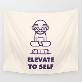 Elevate Yo Self Wall Tapestry