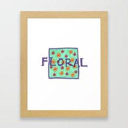 F L O R A L Framed Art Print