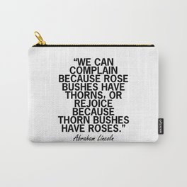 Abraham Lincoln Rose Quote Carry-All Pouch