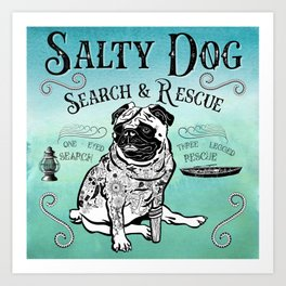 Salty Search and Rescue Art Print