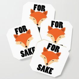 FOR FOX SAKE Coaster