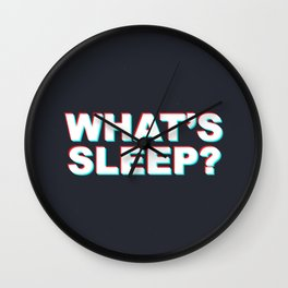 Whats Sleep? Wall Clock