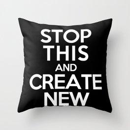 Stop This Throw Pillow