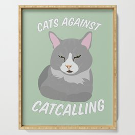 Cats Against Catcalling Serving Tray