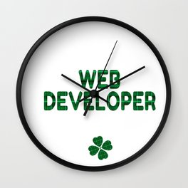 Luckiest Web Developer Ever St. Patricks Day Lucky Irish Wall Clock