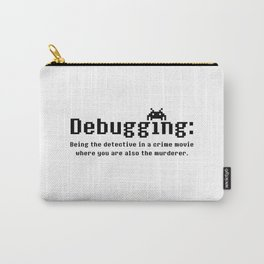 Debugging Definition Carry-All Pouch